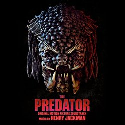 The Predator Colonna sonora (Henry Jackman) - Copertina del CD