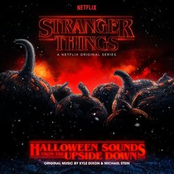 Stranger Things: Halloween Sounds From The Upside Down Soundtrack (Kyle Dixon, Michael Stein) - CD cover