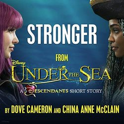 Under the Sea: A Descendants Short Story: Stronger Soundtrack (Dove Cameron & China Anne McClain) - CD cover