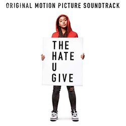 The Hate U Give Soundtrack (Various Artists) - CD cover