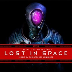 Lost in Space - Christopher Lennertz - 01/11/2018
