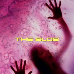 The Blob Bande Originale (Michael Hoenig) - Pochettes de CD