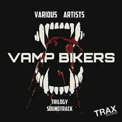 Vamp Bikers Trilogy Soundtrack Soundtrack (Various Artists) - Carátula