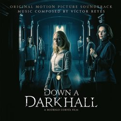 Down a Dark Hall Bande Originale (Víctor Reyes) - Pochettes de CD