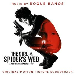 The Girl In The Spider's Web - Roque Baños - 26/10/2018