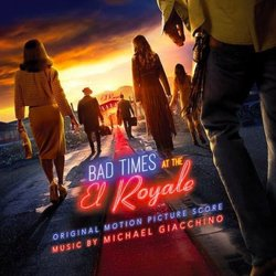 Bad Times at the El Royale - Michael Giacchino - 16/11/2018