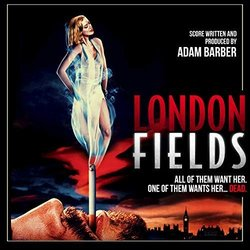 London Fields Soundtrack (Adam Barber, Benson Taylor,  Toydrum) - CD cover