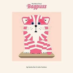 The Music from Bagpuss - Sandra Kerr, John Faulkner - 16/11/2018