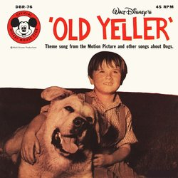 Old Yeller サウンドトラック (Kevin Corcoran, Jerome Courtland, Will Schaefer, Oliver Wallace) - CDカバー