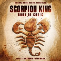 The Scorpion King 5: Book of Souls - Frederik Wiedmann - 19/10/2018