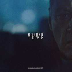 Film Music Site Deutsch Bordertown Soundtrack Brian Batz