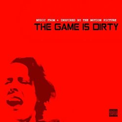 The Game Is Dirty - Nxvakane  - 16/11/2018