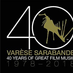Varèse Sarabande: 40 Years of Great Film Music 1978-2018 - Various Artists - 16/11/2018
