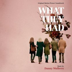 What They Had - Danny Mulhern - 19/10/2018