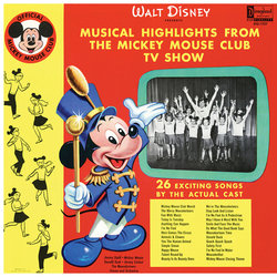 Musical Highlights From The Mickey Mouse Club Tv Show Soundtrack (Various Artists, Jimmie Dodd, Cliff Edwards, The Mouseketeers) - CD cover