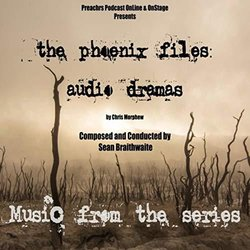 The Phoenix Files: Audio Dramas - Sean Braithwaite - 31/10/2018