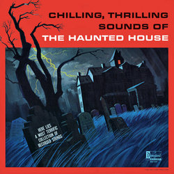 Film Music Site Chilling Thrilling Sounds Of The Haunted House Soundtrack Various Artists Disneyland Records 1964