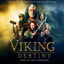 Viking Destiny - Tom E Morrison - 26/10/2018