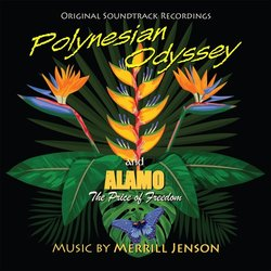 Polynesian Odyssey / Alamo: The Price of Freedom - Merrill Jenson - 09/11/2018