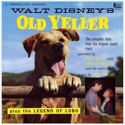 The Legend of Lobo / Old Yeller Μουσική υπόκρουση (Rex Allan, Various Artists, Dorothy McGuire, Fess Parker, Oliver Wallace) - CD πίσω κάλυμμα
