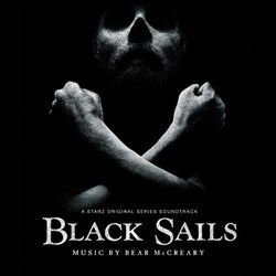 Black Sails - Bear McCreary - 26/10/2018