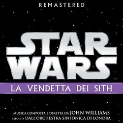 Star Wars: La Vendetta dei Sith - John Williams - 26/10/2018