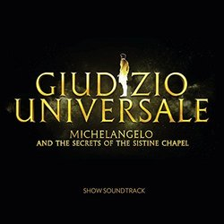 Giudizio Universale - Michelangelo And The Secrets Of The Sistine Chapel - John Metcalfe - 26/10/2018