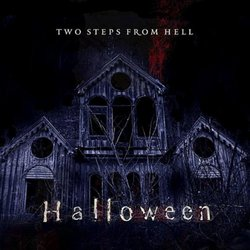 Halloween - Two Steps From Hell - 26/10/2018