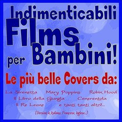 Indimenticabili films per bambini! - Various Artists - 26/10/2018