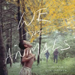 We the Animals Soundtrack (Nick Zammuto) - CD cover