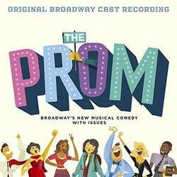 The Prom: A New Musical Bande Originale (Chad Beguelin, Matthew Sklar) - Pochettes de CD