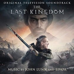 The Last Kingdom Colonna sonora ( Eivor, John Lunn) - Copertina del CD