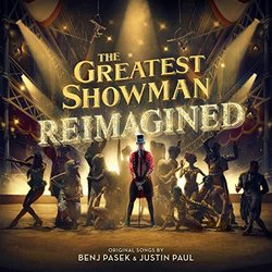The Greatest Showman: Reimagined サウンドトラック (Benj Pasek, Justin Paul) - CDカバー