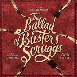 The Ballad of Buster Scruggs 聲帶 (Carter Burwell) - CD封面