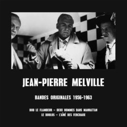 Bandes Originales 1956-1963 - Jean-Pierre Melville Soundtrack (Eddie Barclay, Jo Boyer, Christian Chevallier	, Georges Delerue, Paul Misraki, Martial Solal) - CD cover