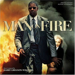 Man on Fire Soundtrack (Harry Gregson-Williams) - CD cover