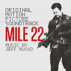 Mile 22 - Jeff Russo - 23/11/2018