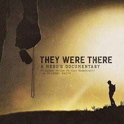 They Were There, A Heros Documentary Bande Originale (Granger Smith) - Pochettes de CD