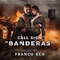 Call Sign-Banderas Soundtrack (Franco Eco) - CD cover