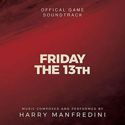 Friday the 13th: The Game 聲帶 (Harry Manfredini) - CD封面