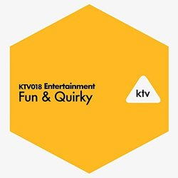 KTV018 Entertainment - Fun & Quirky Soundtrack (David Bagatelle, Charles Breteville	) - CD-Cover