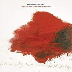 Like A Fire That Consumes All Before It Soundtrack (Eraldo Bernocchi) - Carátula