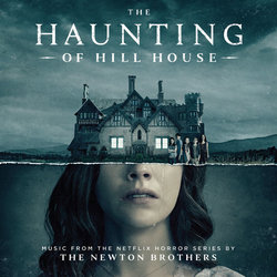 The Haunting of Hill House - The Newton Brothers - 20/11/2018