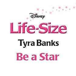 Life-Size: Be a Star Soundtrack (Tyra Banks) - CD cover