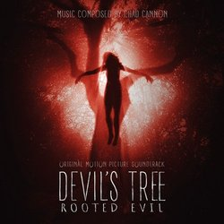 Devil's Tree: Rooted Evil 聲帶 (Chad Cannon) - CD封面