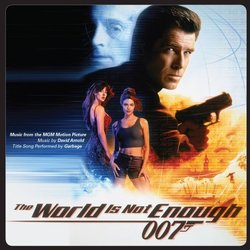 The World Is Not Enough Soundtrack (David Arnold) - Carátula