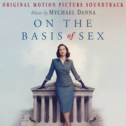 On the Basis of Sex Soundtrack (Mychael Danna) - CD cover