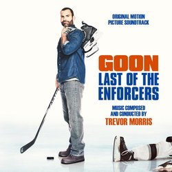 Goon: Last of the Enforcers Soundtrack (Trevor Morris) - CD cover