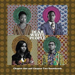 Dear White People: Chapter One and Chapter Two Soundtrack (Various Artists) - Carátula