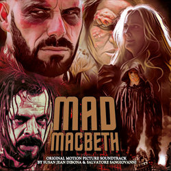 Mad Macbeth - Salvatore Sangiovanni, Susan Jean Dibona - 21/12/2018